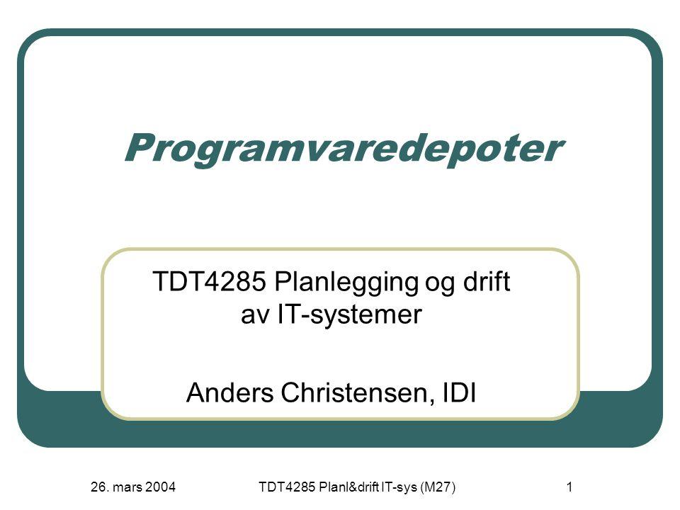 26.mars 2004 TDT4285 Planl&drift IT-sys (M27) 42 Typer av brukere Passive brukere.