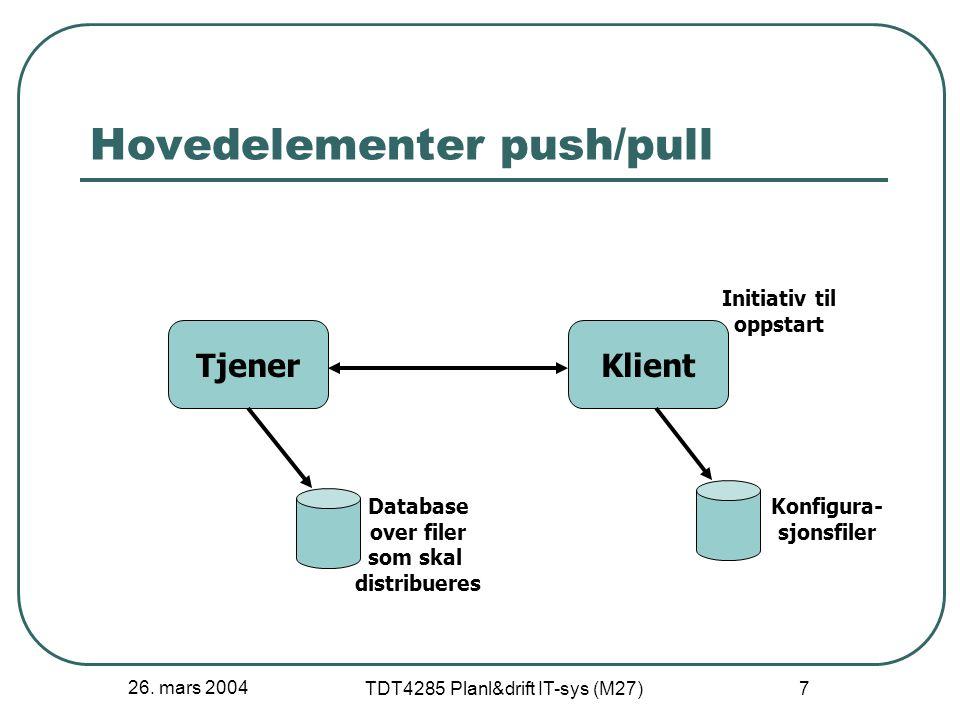 26.mars 2004 TDT4285 Planl&drift IT-sys (M27) 18 Nøkkelpunkter 13.