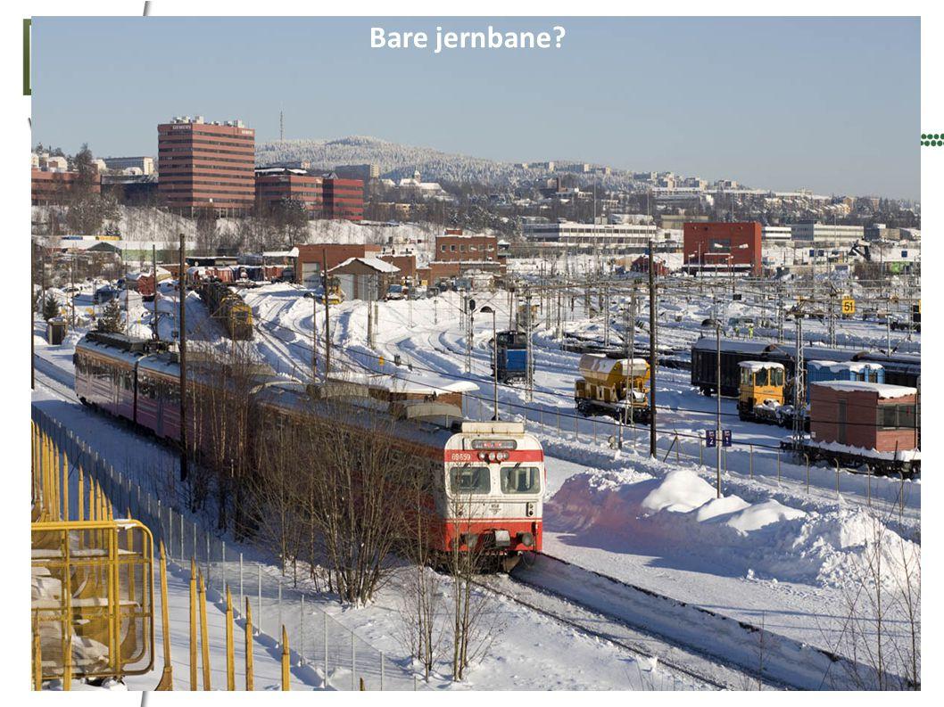 Bare jernbane?