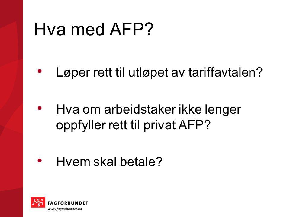 PRIVAT AFP – tøffe vilkår!