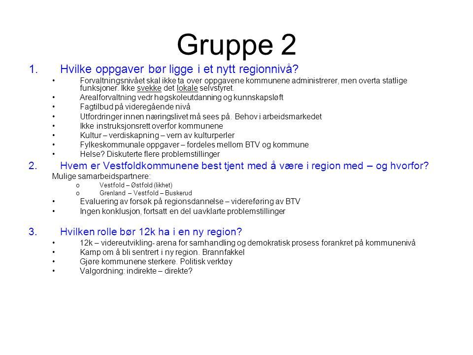 Gruppe 2 1.Hvilke oppgaver bør ligge i et nytt regionnivå.