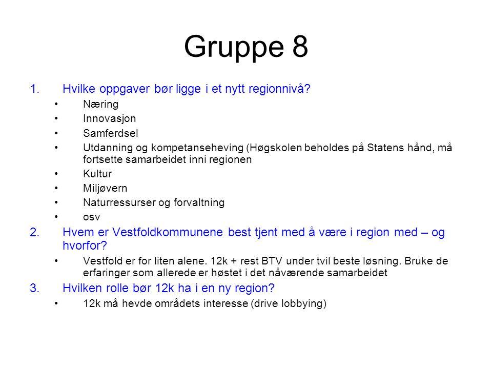Gruppe 8 1.Hvilke oppgaver bør ligge i et nytt regionnivå.