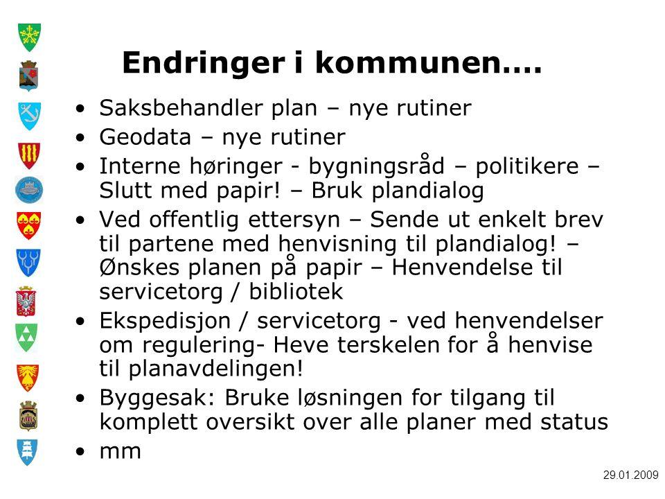 29.01.2009 Endringer i kommunen….