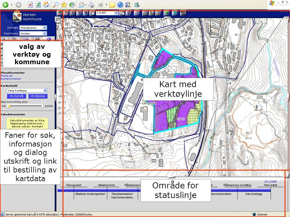 29.11.2007 Område for statuslinje Kart med verktøylinje Faner for søk, informasjon og dialog utskrift og link til bestilling av kartdata valg av verkt