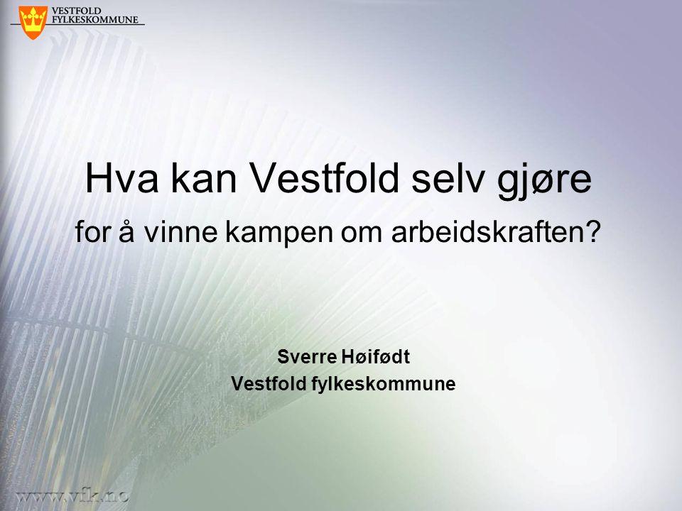 Hva kan Vestfold selv gjøre for å vinne kampen om arbeidskraften.