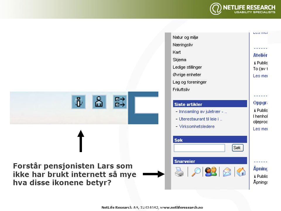 NetLife Research AS, 22424642, www.netliferesearch.noNetLife Research AS, Forstår pensjonisten Lars som ikke har brukt internett så mye hva disse ikonene betyr?