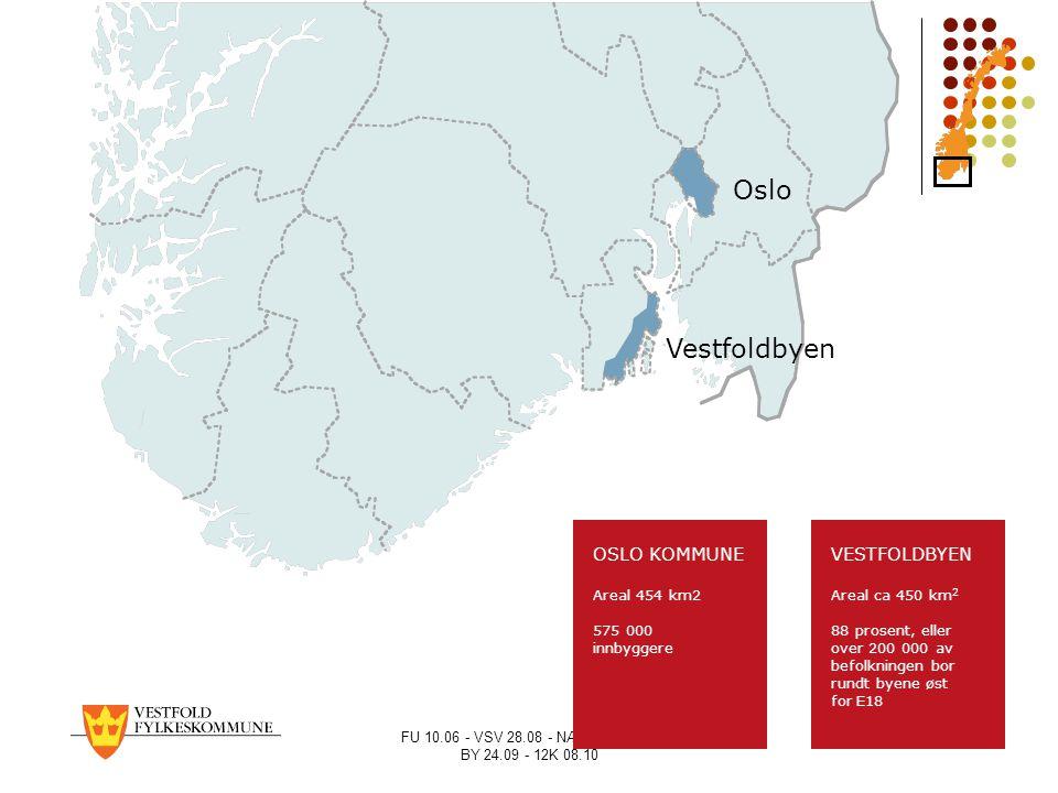 FU 10.06 - VSV 28.08 - NÆRING 21.09 BY 24.09 - 12K 08.10 VESTFOLDBYEN Areal ca 450 km 2 88 prosent, eller over 200 000 av befolkningen bor rundt byene