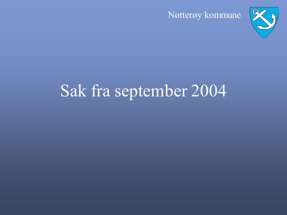 Nøtterøy kommune Sak fra september 2004