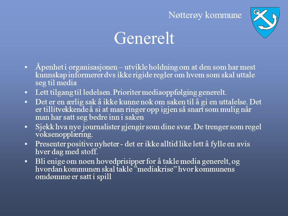 Nøtterøy kommune Generelt Åpenhet i organisasjonen – utvikle holdning om at den som har mest kunnskap informerer dvs ikke rigide regler om hvem som sk