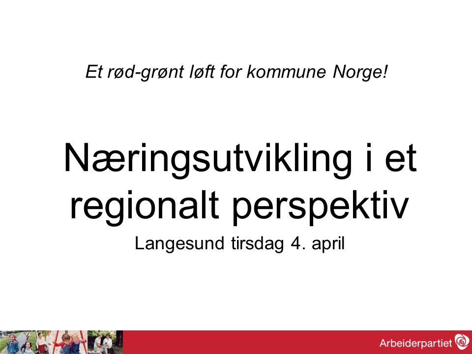Et rød-grønt løft for kommune Norge.