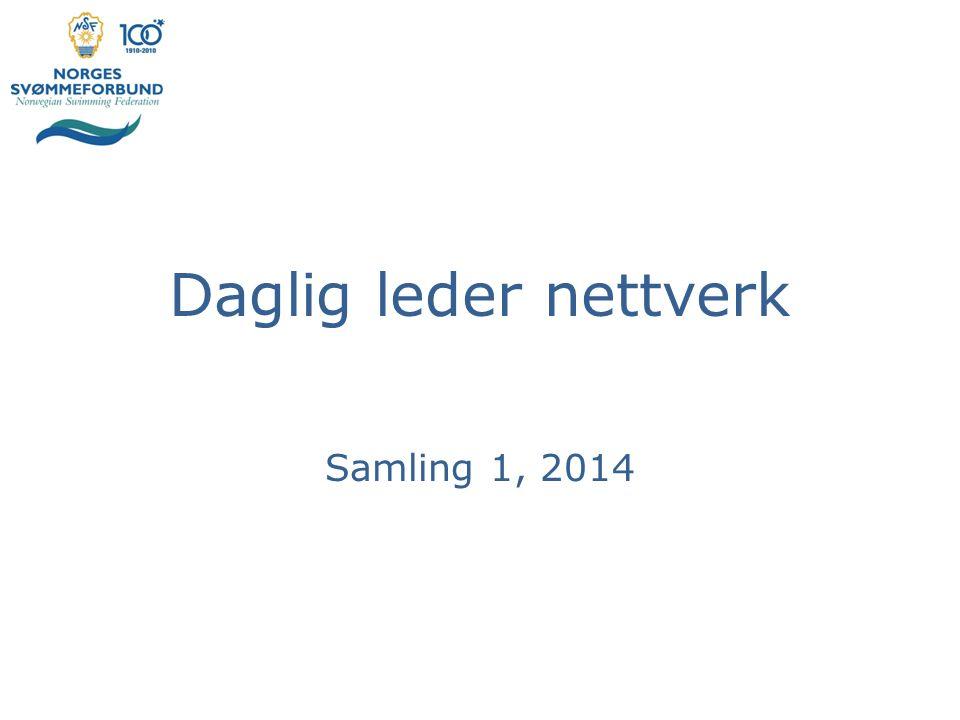 Daglig leder nettverk Samling 1, 2014