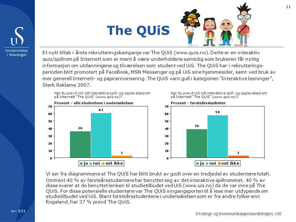 11 The QUiS Et nytt tiltak i årets rekrutteringskampanje var The QUiS (www.quis.no).