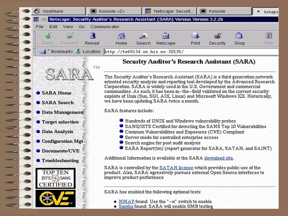 Scanning Kjøre et scan i SARA: -kan scanne et stort antall verter i et nettverk (OBS.