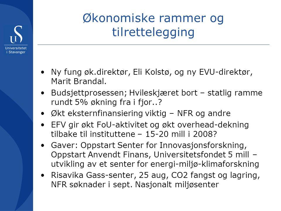 Økonomiske rammer og tilrettelegging Ny fung øk.direktør, Eli Kolstø, og ny EVU-direktør, Marit Brandal.
