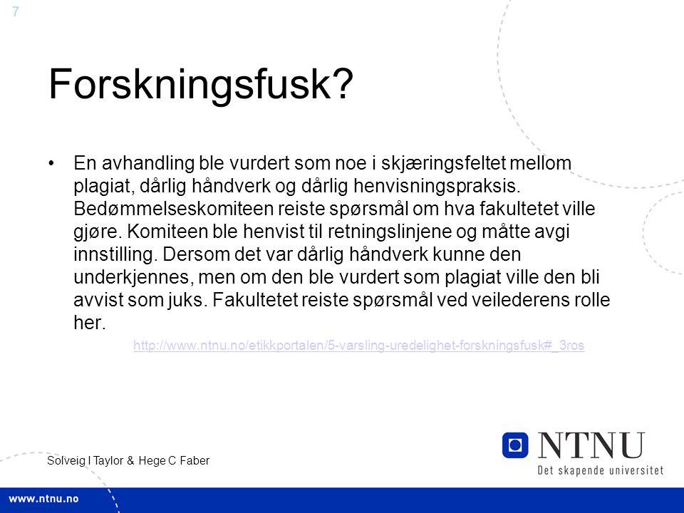 7 Solveig I Taylor & Hege C Faber Forskningsfusk.