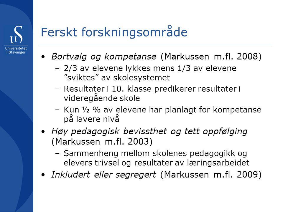 Ferskt forskningsområde Bortvalg og kompetanse (Markussen m.fl.