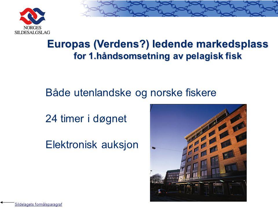 Europas (Verdens?) ledende markedsplass for 1.håndsomsetning av pelagisk fisk Både utenlandske og norske fiskere 24 timer i døgnet Elektronisk auksjon