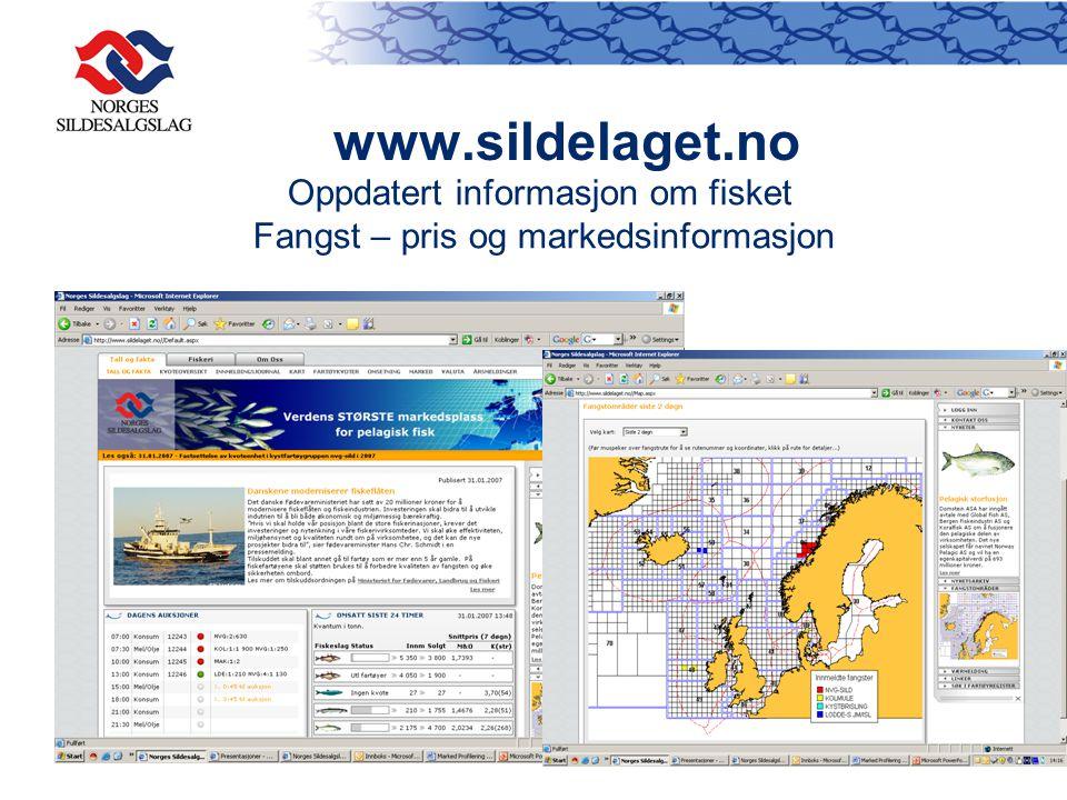 www.sildelaget.no Oppdatert informasjon om fisket Fangst – pris og markedsinformasjon