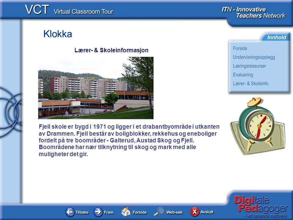 Klokka Fjell skole er bygd i 1971 og ligger i et drabantbyområde i utkanten av Drammen. Fjell består av boligblokker, rekkehus og eneboliger fordelt p