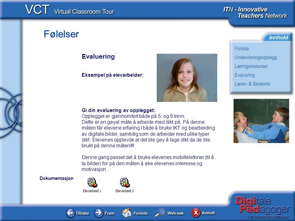 Følelser Informasjon om skolen og læreren Dette opplegget er laget av IKT-utvalget ved Åskollen skole.