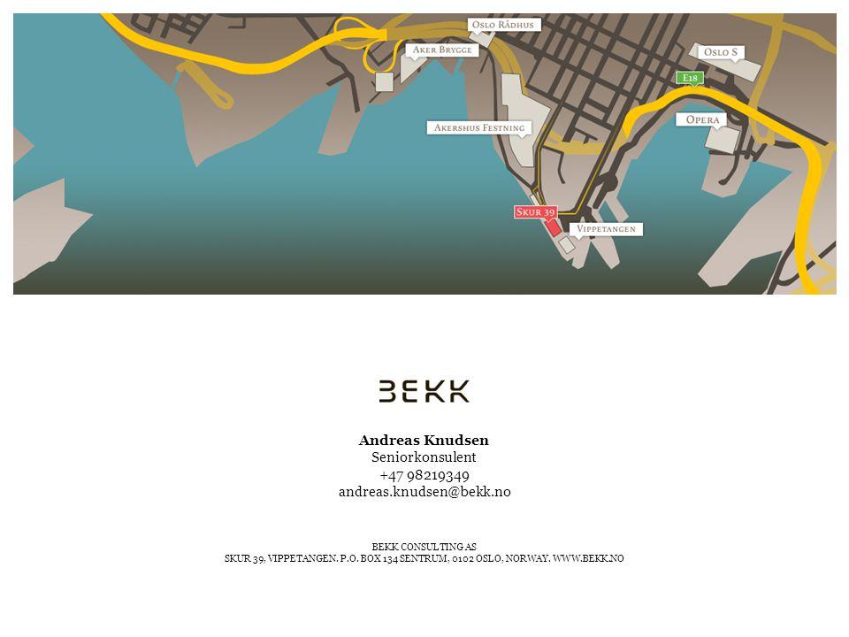 BEKK CONSULTING AS SKUR 39, VIPPETANGEN. P.O. BOX 134 SENTRUM, 0102 OSLO, NORWAY.
