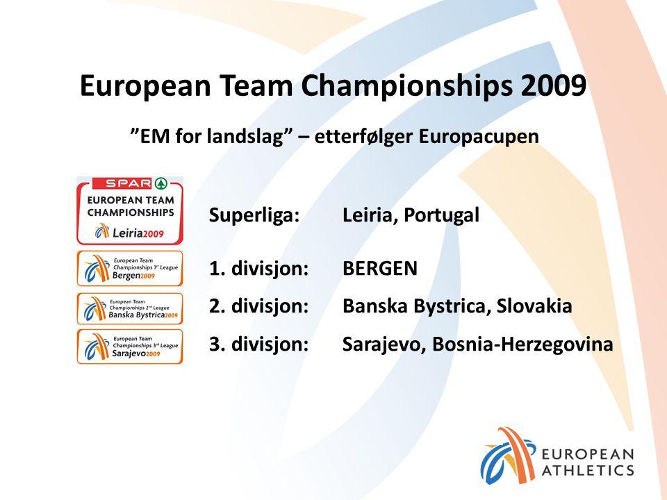 European Team Championships 2009 Menn og kvinner på samme lag 12 lag i hver divisjon (600 deltakere!!) Avvikende konkurranseregler I Bergen deltar: –BLRBEL –ESTFIN –HUNNED –NORROU –SRBSLO –SWZTUR 20.-21.