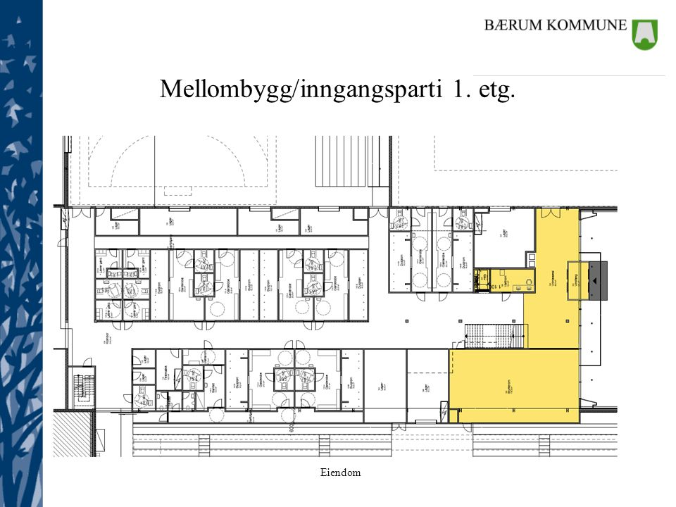 Eiendom Mellombygg/inngangsparti 1. etg.