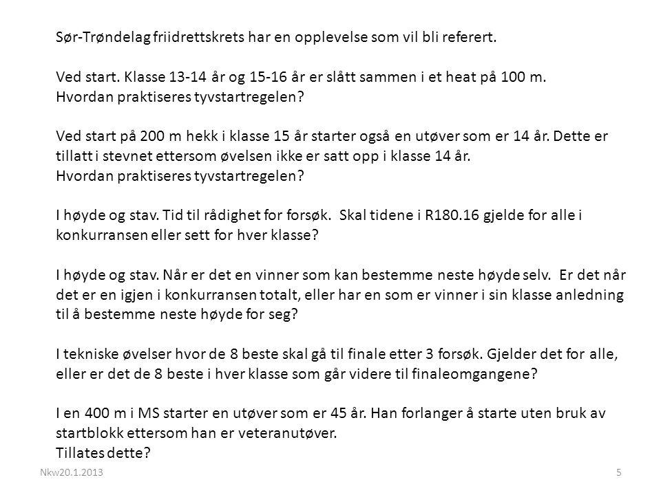 Nkw20.1.20135 Sør-Trøndelag friidrettskrets har en opplevelse som vil bli referert.