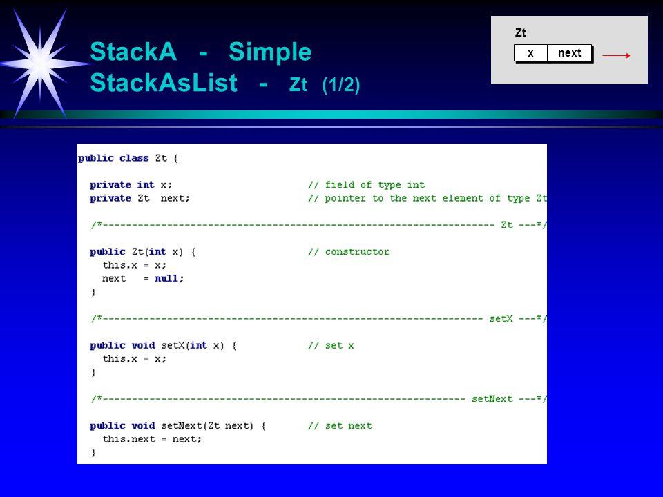 x x next Zt StackA - Simple StackAsList - Zt (1/2)