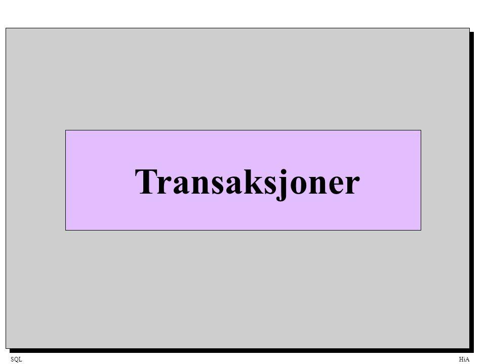 SQLHiA TransaksjonDefinisjon En transaksjon er en serie av en eller flere SQL-statement som til sammen danner en logisk enhet.