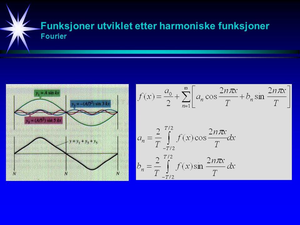 Funksjoner utviklet etter harmoniske funksjoner Fourier