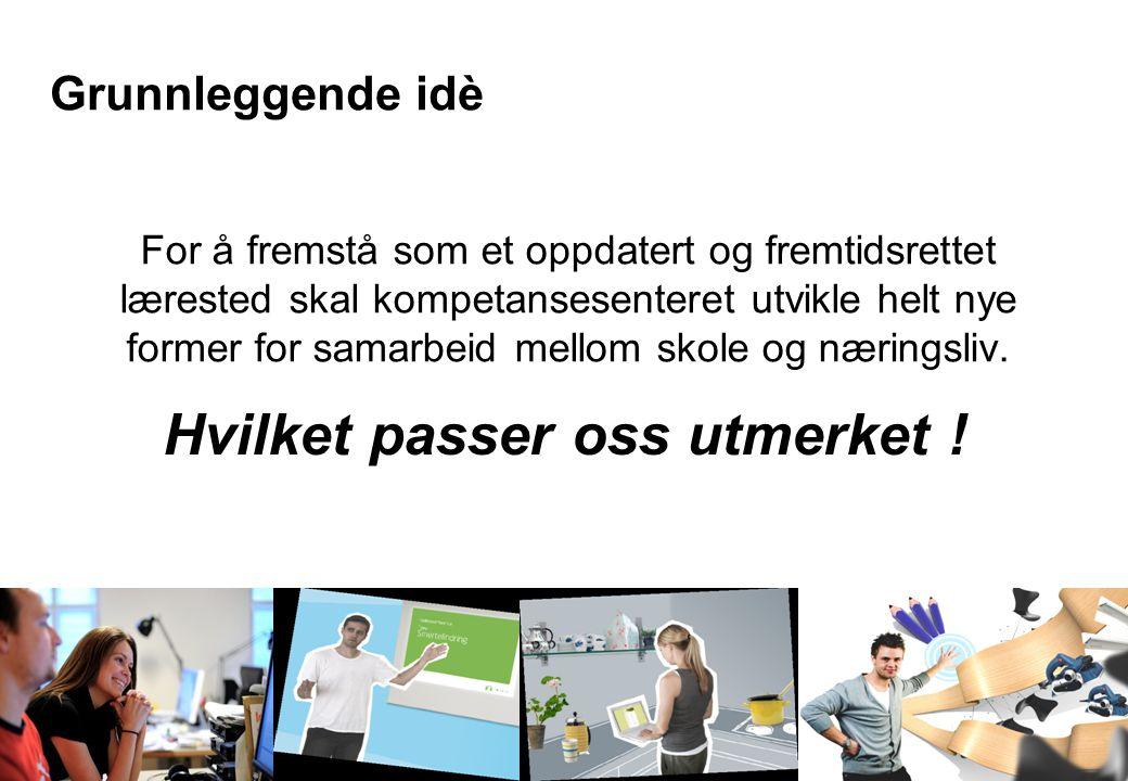 Oslo og Omegn Bilbransjeforening Medlemsmøte 20.oktober 2009 Grunnleggende idè For å fremstå som et oppdatert og fremtidsrettet lærested skal kompetansesenteret utvikle helt nye former for samarbeid mellom skole og næringsliv.