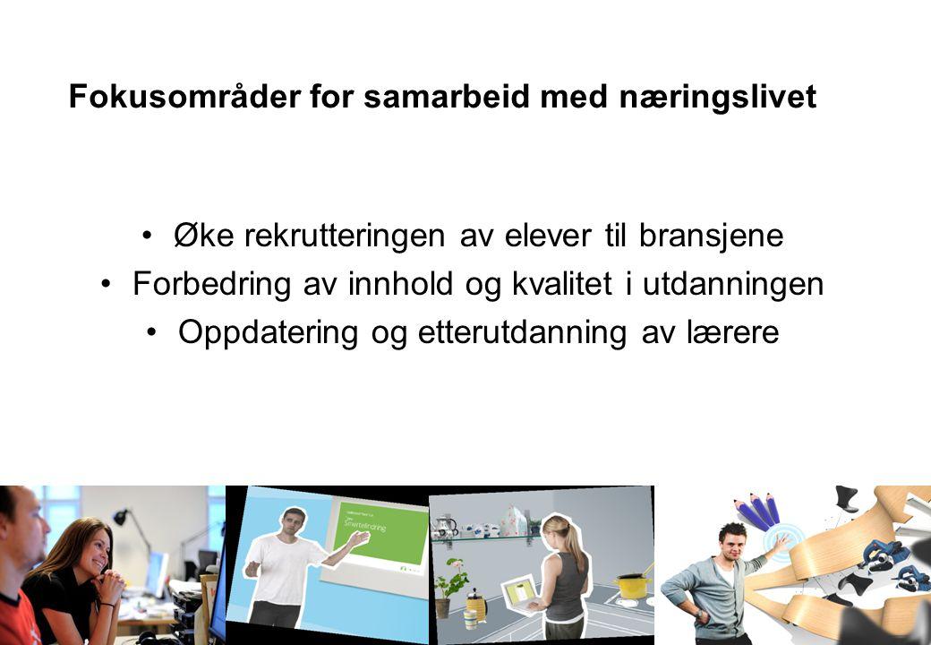 Oslo og Omegn Bilbransjeforening Medlemsmøte 20.oktober 2009 Fokusområder for samarbeid med næringslivet Øke rekrutteringen av elever til bransjene Forbedring av innhold og kvalitet i utdanningen Oppdatering og etterutdanning av lærere