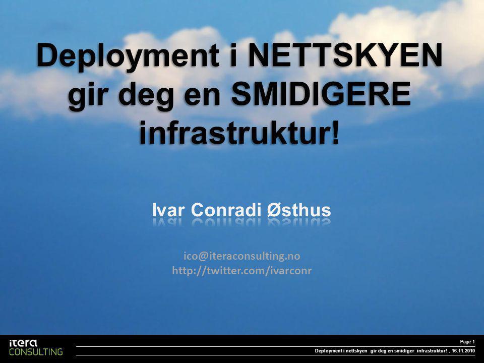 Deployment i NETTSKYEN gir deg en SMIDIGERE infrastruktur.
