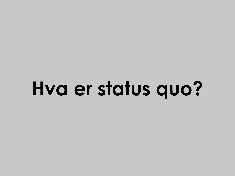 Hva er status quo?