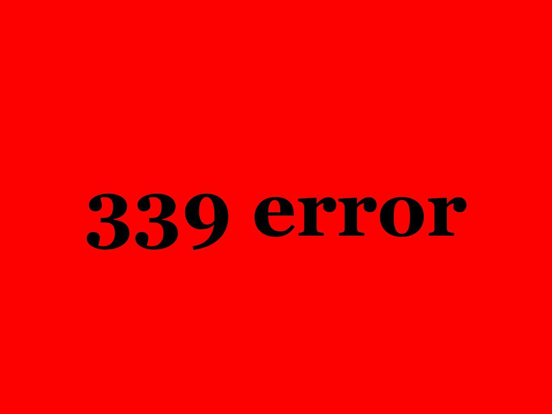 339 error