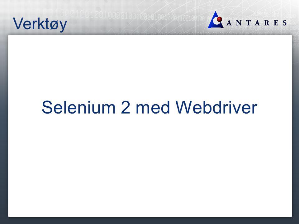 Verktøy Selenium 2 med Webdriver