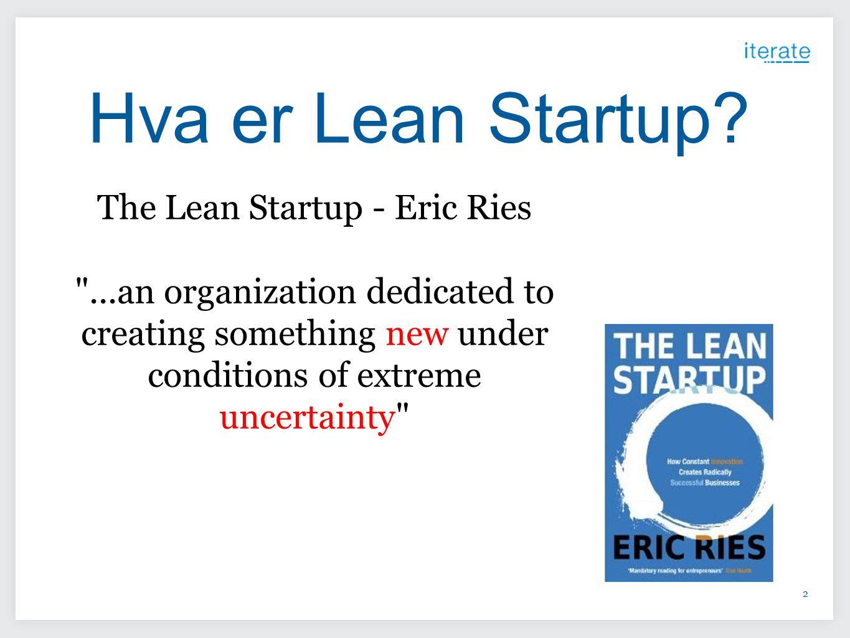 2 Hva er Lean Startup.
