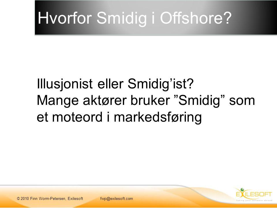 Hvorfor Smidig i Offshore. Illusjonist eller Smidig'ist.