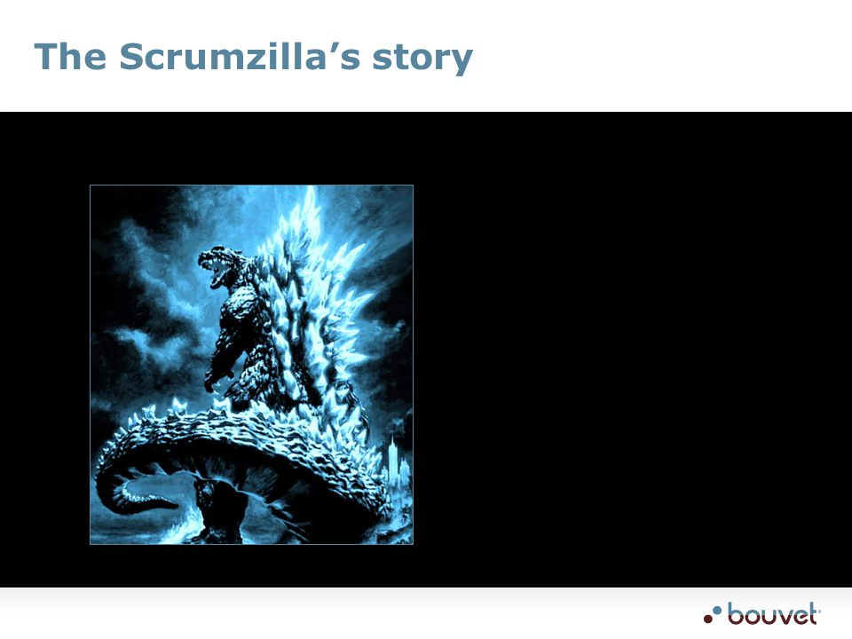 The Scrumzilla's story