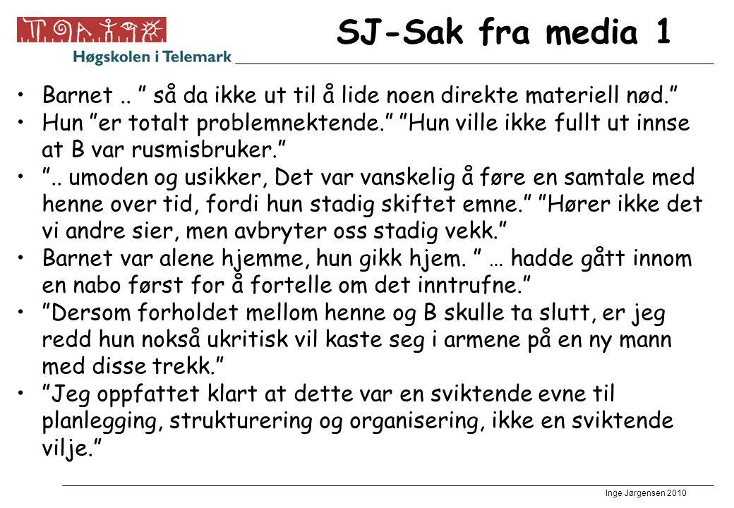 Inge Jørgensen 2010 SJ-Sak fra media 1 Barnet..