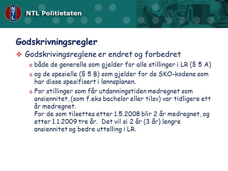  Virkningsdato 1. juli 2008  Likelønn skal prioriteres Sentrale forhandlinger 2008 - 2010