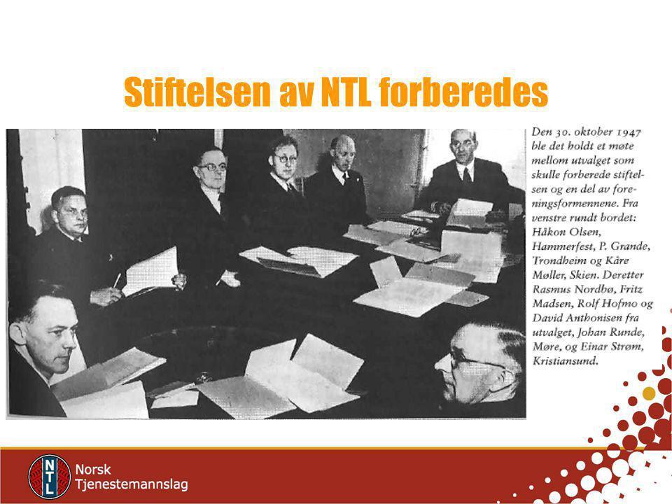 Stiftelsen av NTL forberedes