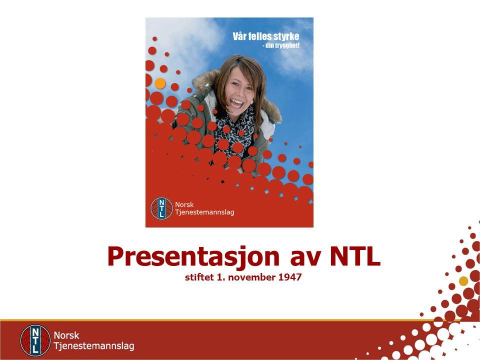 Presentasjon av NTL stiftet 1. november 1947