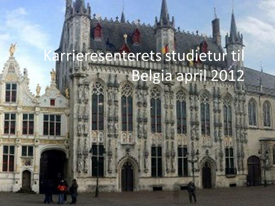 Karrieresenterets studietur til Belgia april 2012