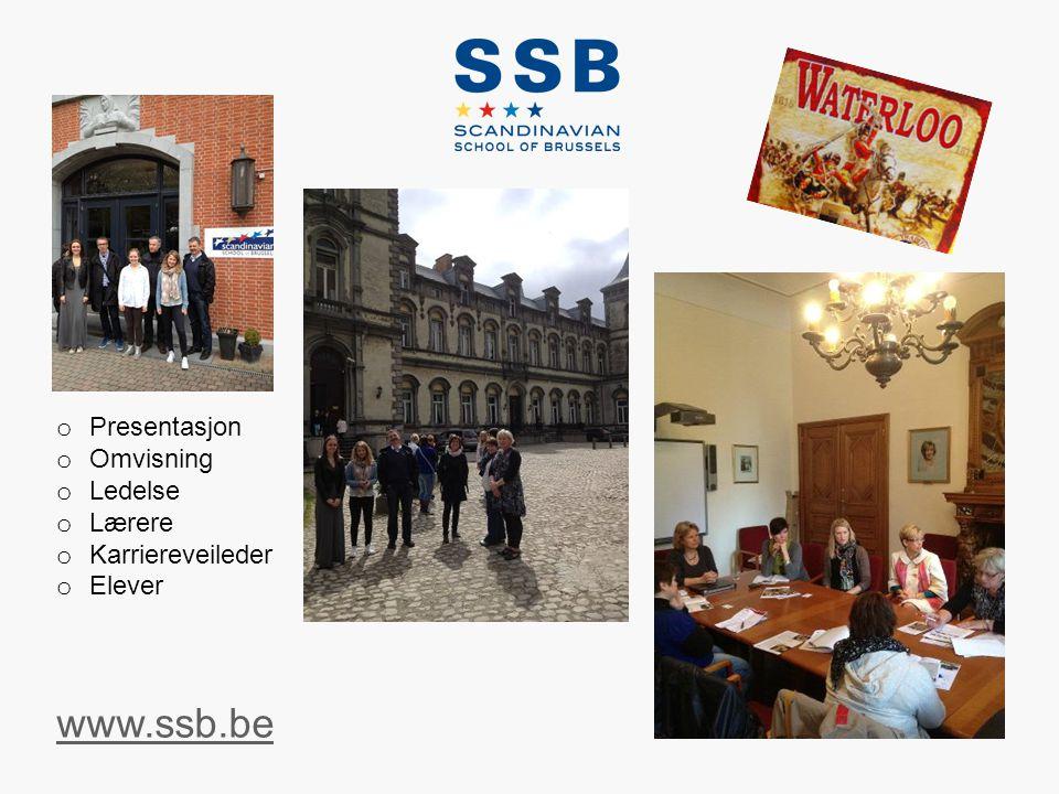 www.ssb.be o Presentasjon o Omvisning o Ledelse o Lærere o Karriereveileder o Elever