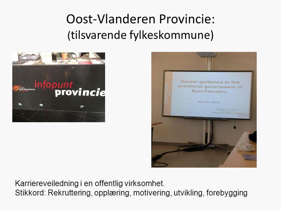 Oost-Vlanderen Provincie: ( tilsvarende fylkeskommune) Karriereveiledning i en offentlig virksomhet.