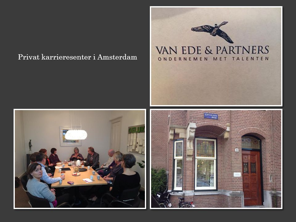 Privat karrieresenter i Amsterdam