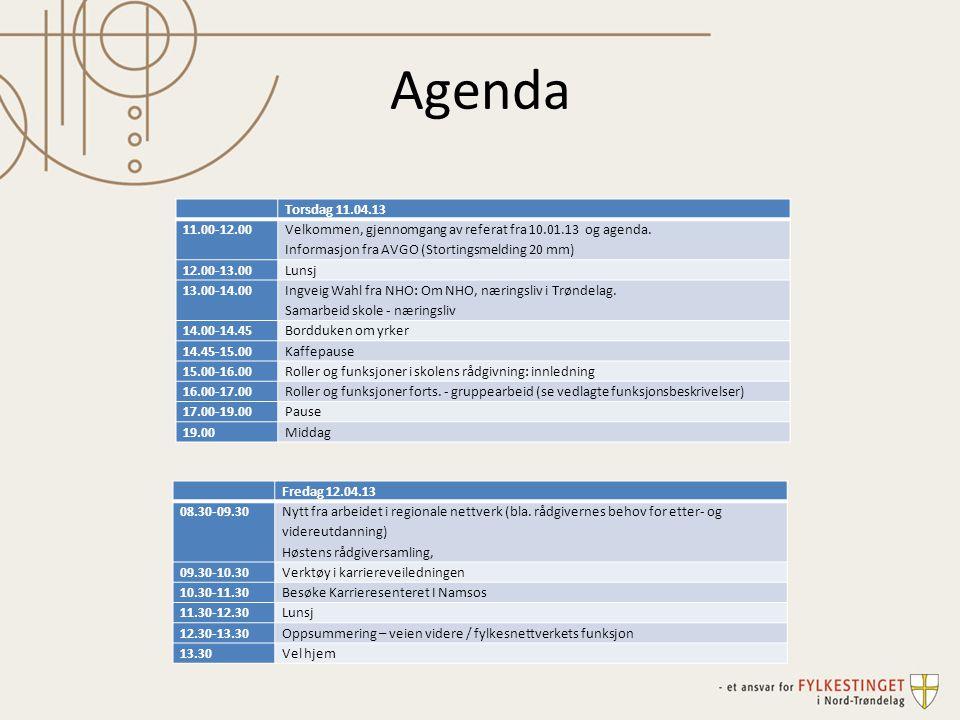Agenda Torsdag 11.04.13 11.00-12.00 Velkommen, gjennomgang av referat fra 10.01.13 og agenda. Informasjon fra AVGO (Stortingsmelding 20 mm) 12.00-13.0