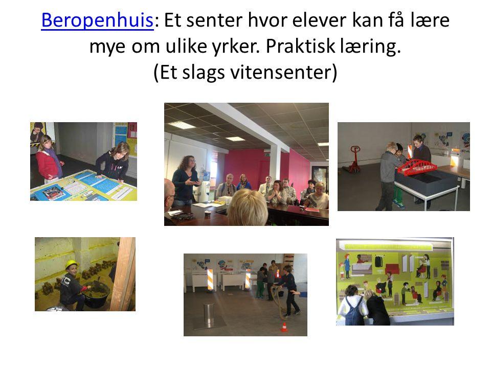 BeropenhuisBeropenhuis: Et senter hvor elever kan få lære mye om ulike yrker.